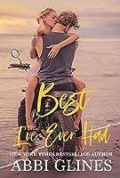 Best I've Ever Had (Sea Breeze Meets Rosemary Beach, #3)