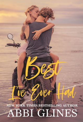 Best I've Ever Had (Sea Breeze Meets Rosemary Beach, #3)