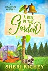 A Bell in the Garden (Spicetown Mystery, #2)