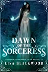 Dawn of the Sorceress: A Gargoyle and Sorceress Tale Prequel