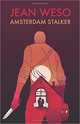 Amsterdam Stalker (A Rinus Rompa Novel Book 3)