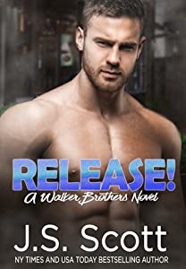 Release! (The Walker Brothers, #1)