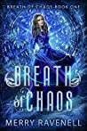 Breath of Chaos (Breath of Chaos, #1)