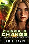 Cyber's Change (Sapiens Run #1)
