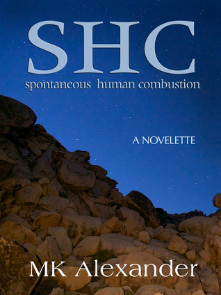 SHC: Spontaneous Human Combustion