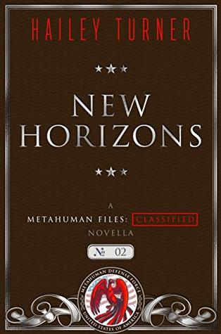 New Horizons (Metahuman Files: Classified, #2)