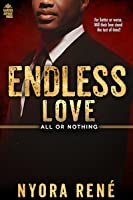 Endless Love (All or Nothing Series Book 3)
