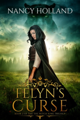 Felyn's Curse (The Witch King Trilogy #2)