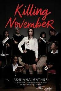 Killing November (Killing November, #1)