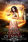 Curse of Magic (The Fairy Tale Enchantress, #2)