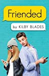 Friended by Kilby Blades