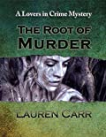 The Root of Murder
