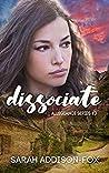 Dissociate (Allegiance Series, #3)