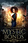 Mystic Bonds (Paranormal World, #1)