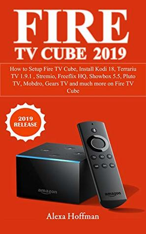 FIRE TV CUBE 2019: How to Setup Fire TV Cube, Install Kodi 18