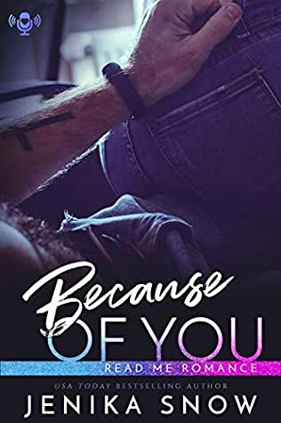 Because of You by Jenika Snow