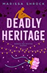 Deadly Heritage