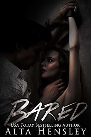 Bared: A Dark Romance by Alta Hensley