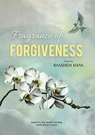 Fragrance of Forgiveness