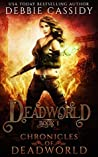 Deadworld (Chronicles of Deadworld #1)