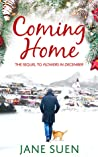 COMING HOME  (Flowers in December, #2)