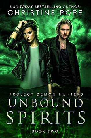 Unbound Spirits (Project Demon Hunters #2)