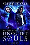 Unquiet Souls (Project Demon Hunters #1)