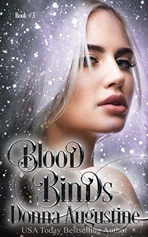 Blood Binds by Donna Augustine