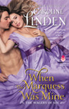 When the Marquess Was Mine (The Wagers of Sin, #3)