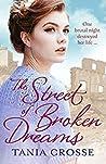 The Street of Broken Dreams by Tania Crosse