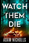 Watch Them Die (Morgan Young #2)