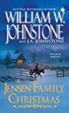 A Jensen Family Christmas by William W. Johnstone