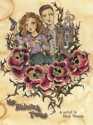 The Eldritch Twins by Nick Vossen