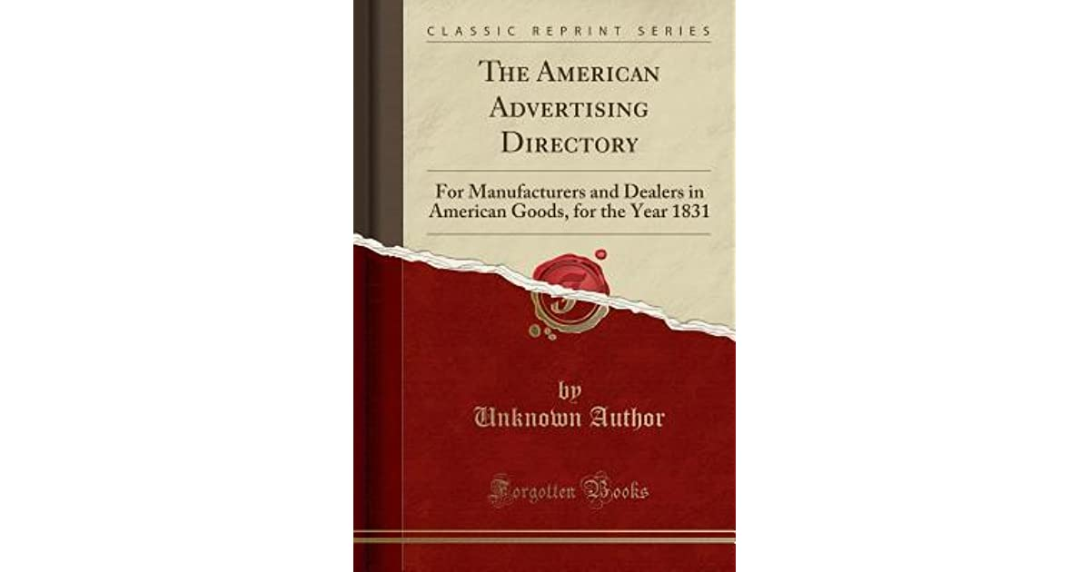 The American Advertising Directory: For Manufacturers and Dealers in