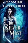The Silver Mist (The Wild Hunt #6)