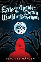 Evie and the Upside-Down World of Nevermore
