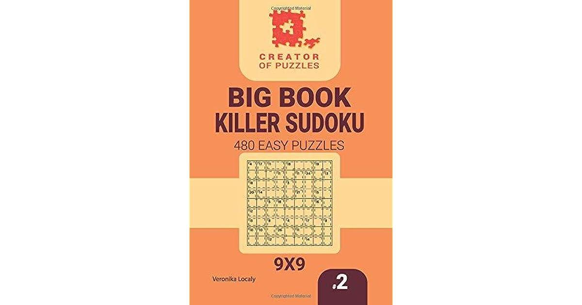 Creator of puzzles - Big Book Killer Sudoku 480 Easy Puzzles