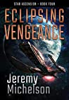 Eclipsing Vengeance (Star Ascension Book 4)