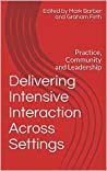 Delivering Intensive Interaction Across Settings: Practice, Community and Leadership
