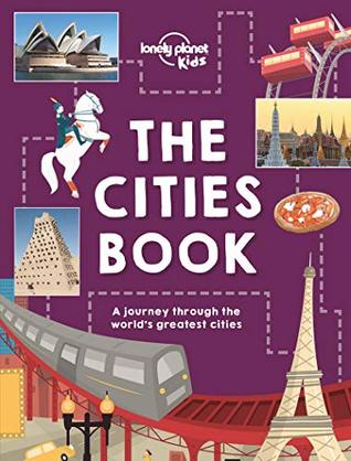 Cities Book, The [LP KIDS AU/UK] by Lonely Planet Kids