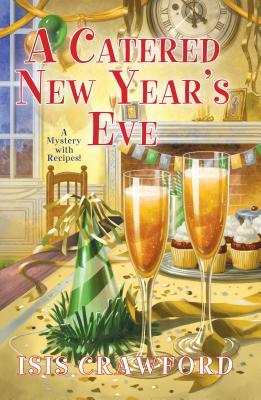 A Catered New Year's Eve by Isis Crawford