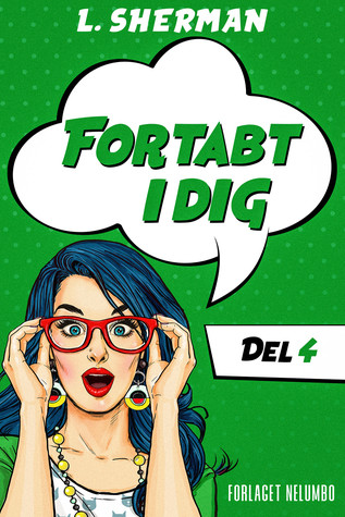 Fortabt I Dig (Del 4)