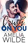 Crush on You (Bliss Brothers #1)