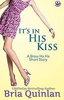 It's in His Kiss (Brew Ha Ha, #0.5)