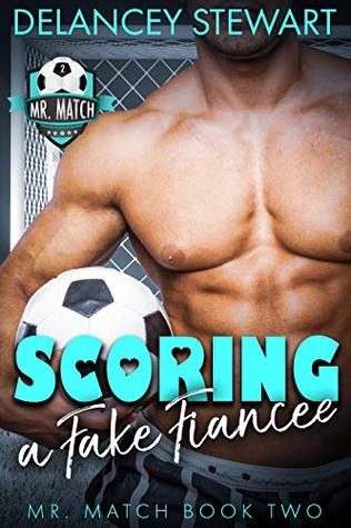 Scoring a Fake Fiancee (Mr. Match #2)