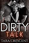 Dirty Talk (The Dirty Series, #2)