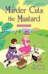 Murder Cuts the Mustard by Jessica Ellicott