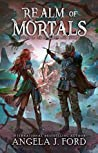 Realm of Mortals (Legend of the Nameless One, #2)