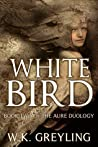 White Bird (The Aure Series, #2)
