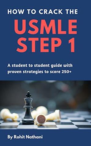 How to Crack the USMLE Step 1 by Rohit Nathani